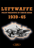 Luftwaffe Pilot Training in Czech Area 1939–45